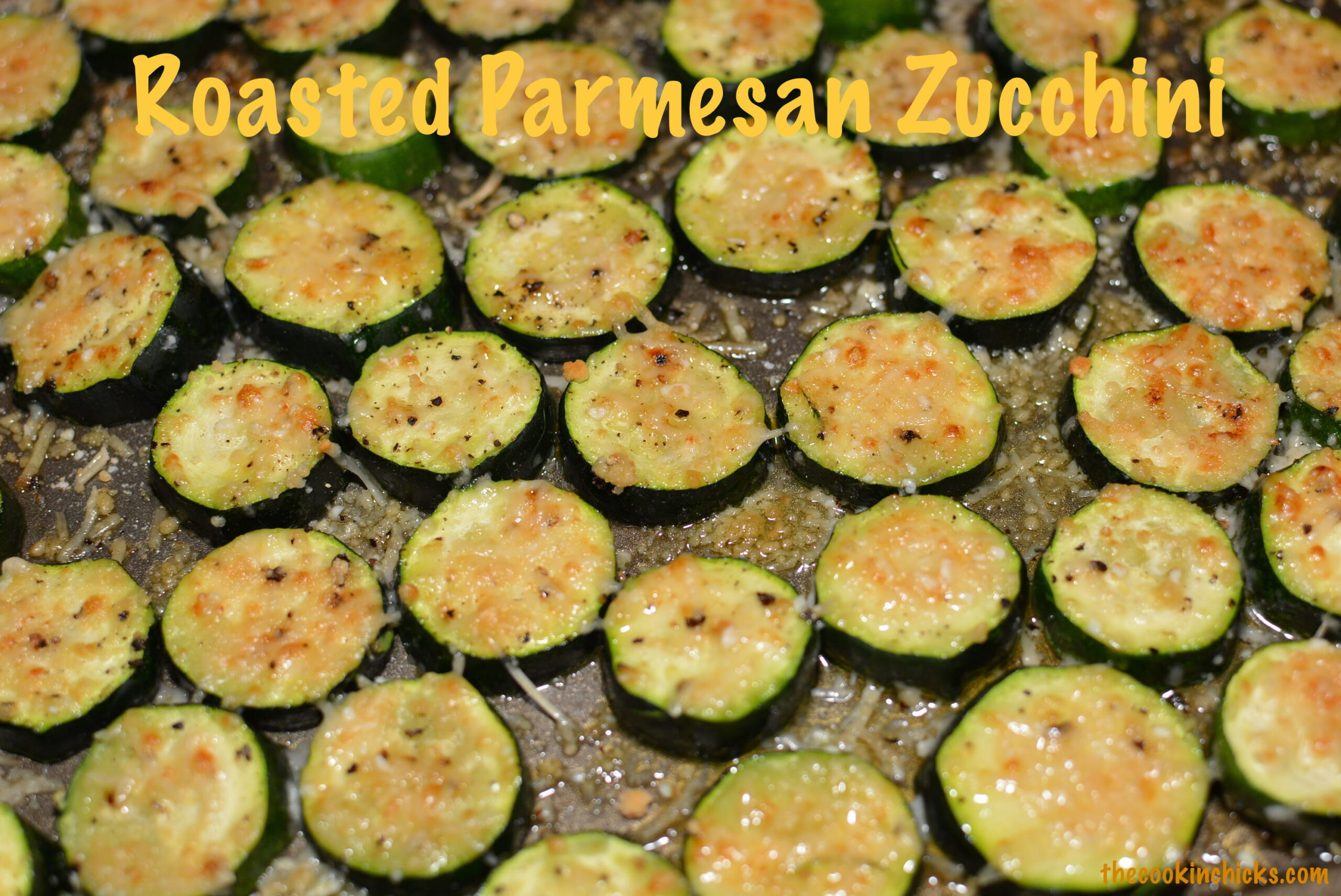 Roasted Parmesan Zucchini | The Cookin Chicks