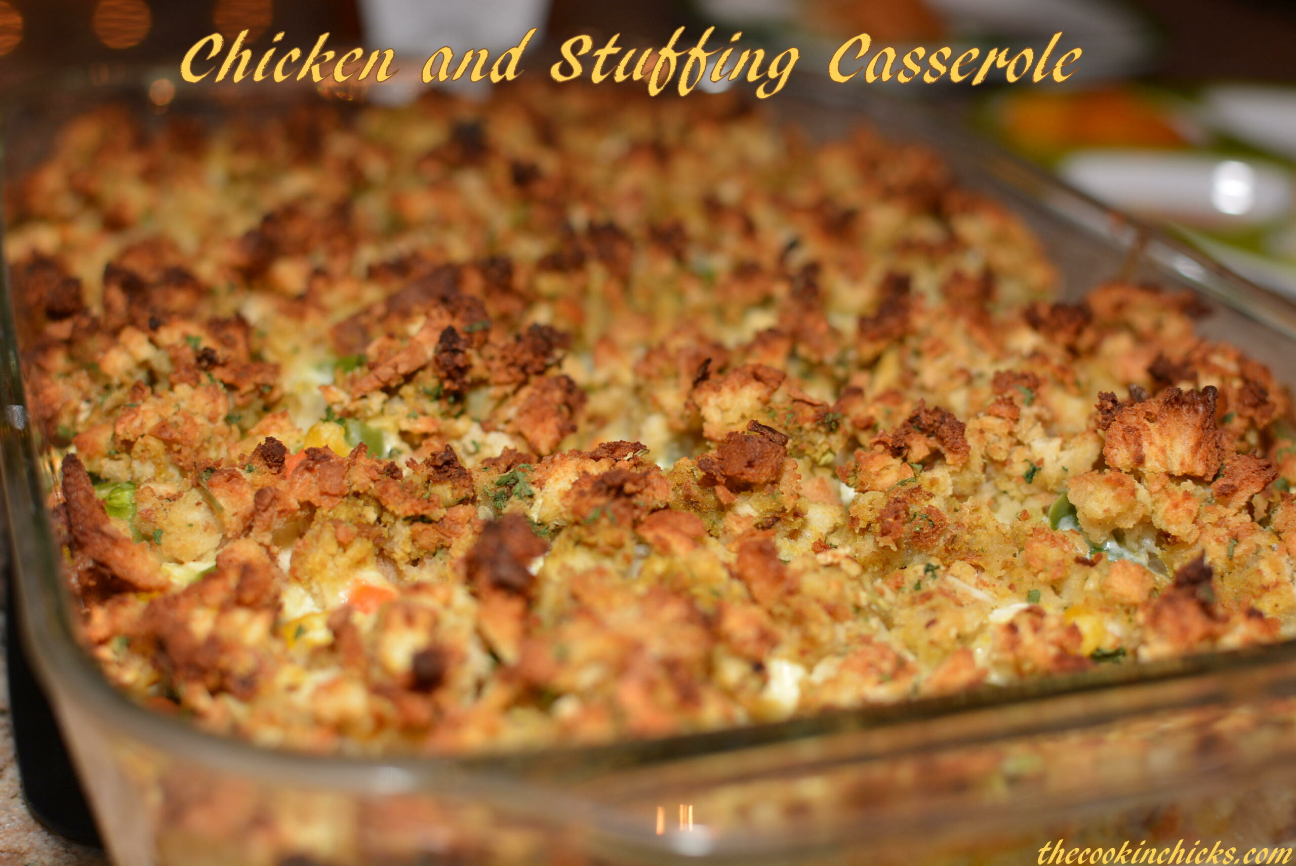 Chicken and Stuffing Casserole | The Cookin Chicks