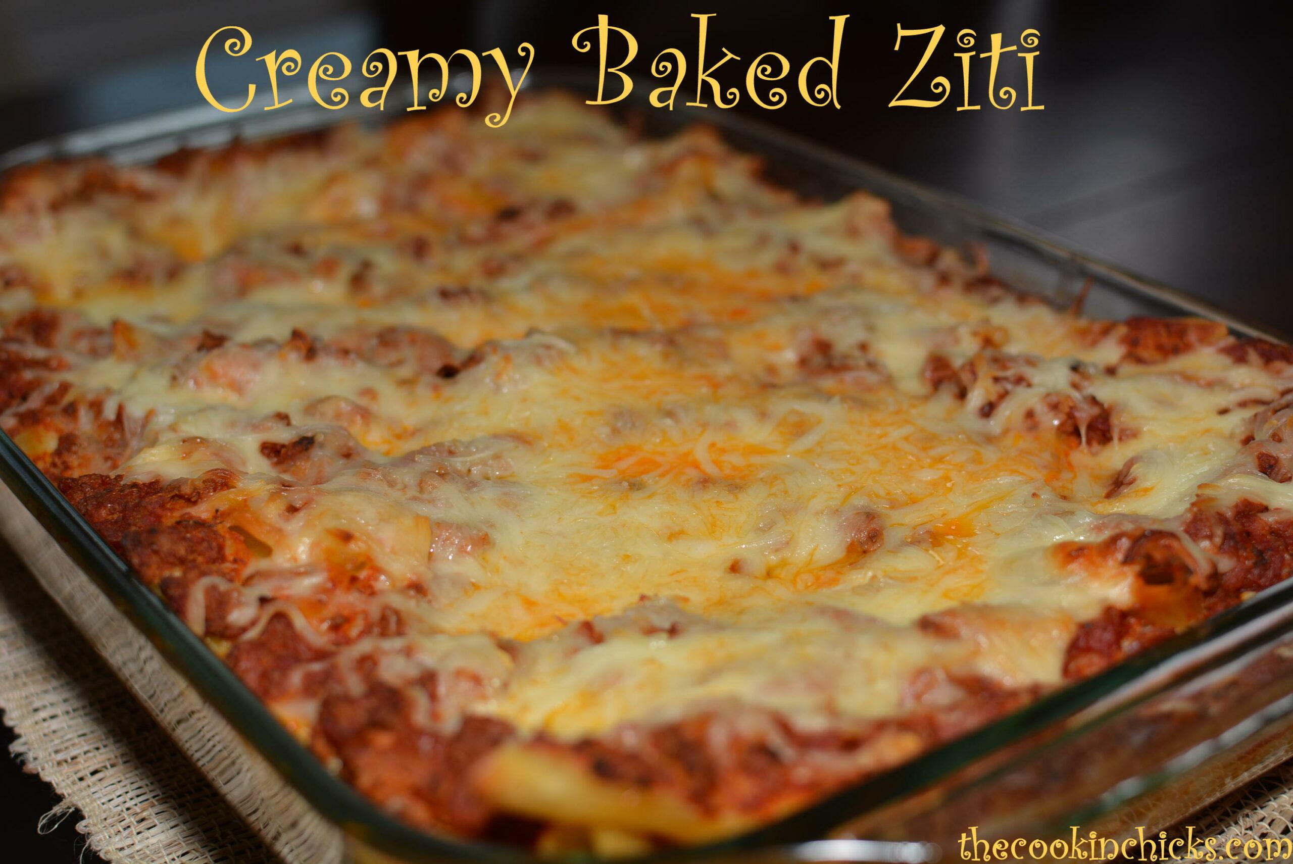 Creamy Baked Ziti The Cookin Chicks