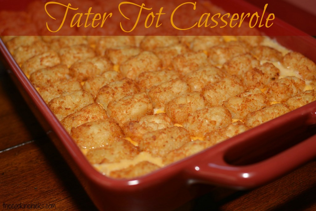Tater Tot casserole fresh out of the oven.