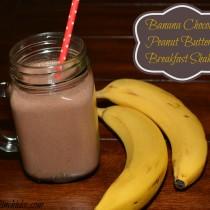 Banana Chocolate Peanut Butter Brekafast Shake